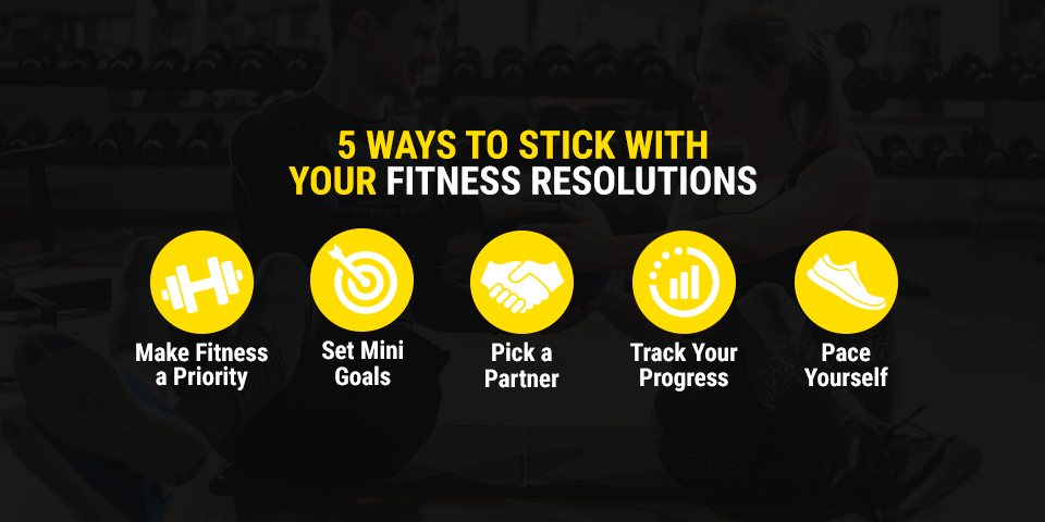5 Ways to Stick With Your Fitness Resolutions