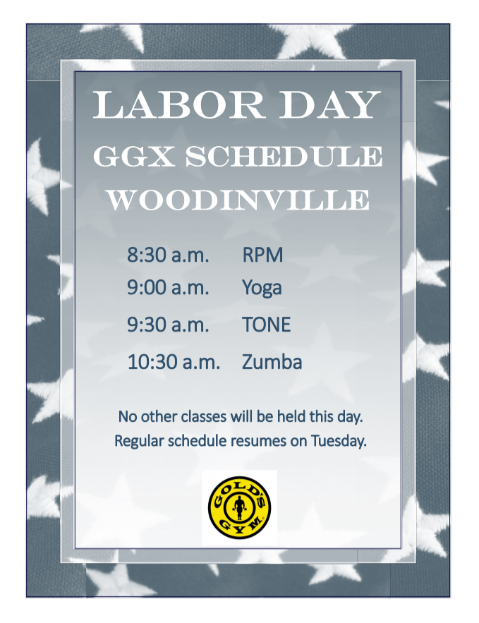 Gold\'s Gym Woodinville Labor Day GGX Schedule - Woodinville